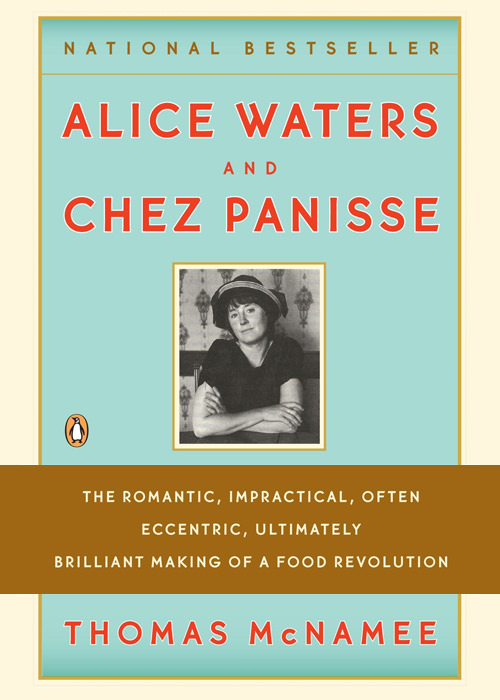 Alice Waters and Chez Panisse book cover