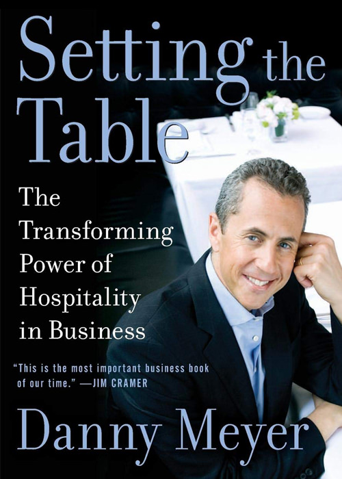 Setting the Table: The Transforming Power of Hospitality in Business book cover